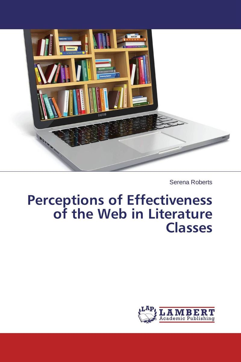 Perceptions of Effectiveness of the Web in Literature Classes relation extraction from web texts with linguistic and web features