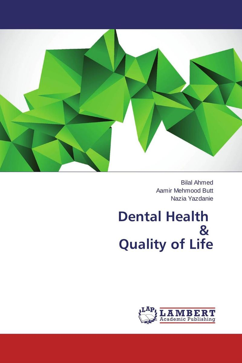Dental Health & Quality of Life ladusingh rajpurohit nishant mehta and rahul anand oral health a mirror to quality of life
