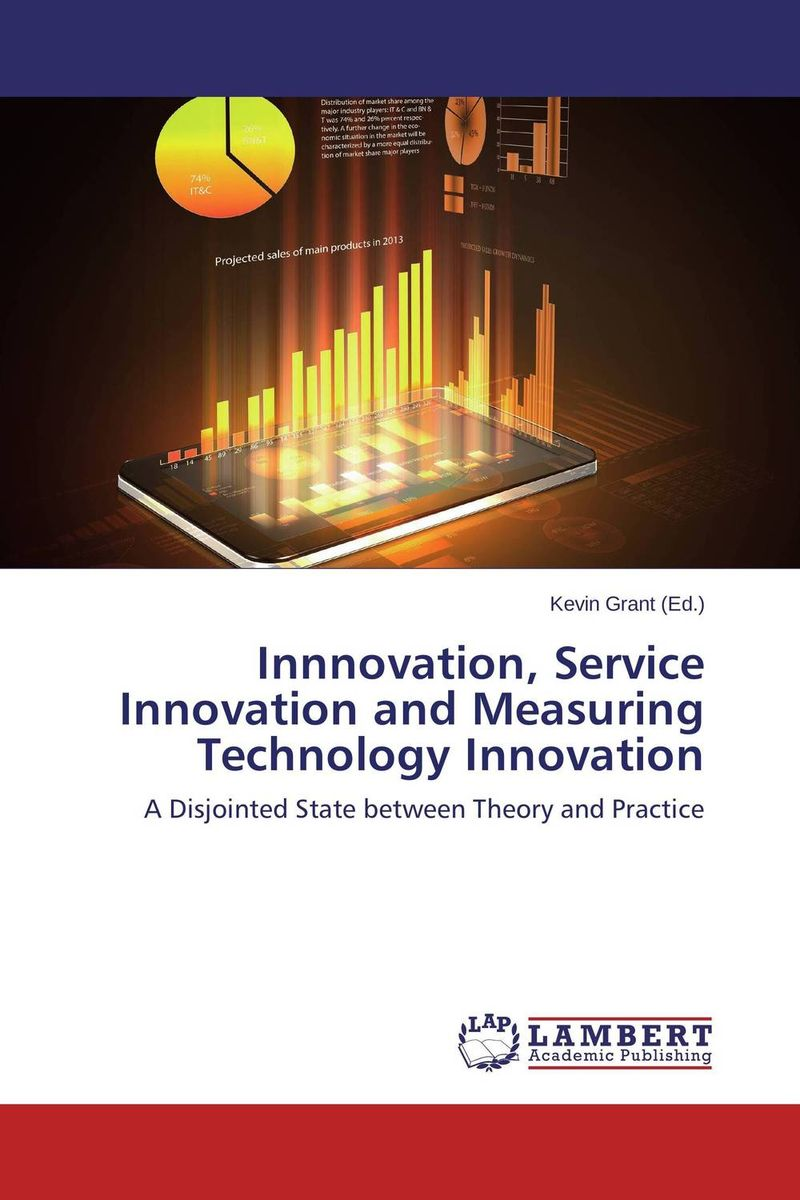 Innnovation, Service Innovation and Measuring Technology Innovation alina sivova how can a cluster approach enhance innovation capacity in russia
