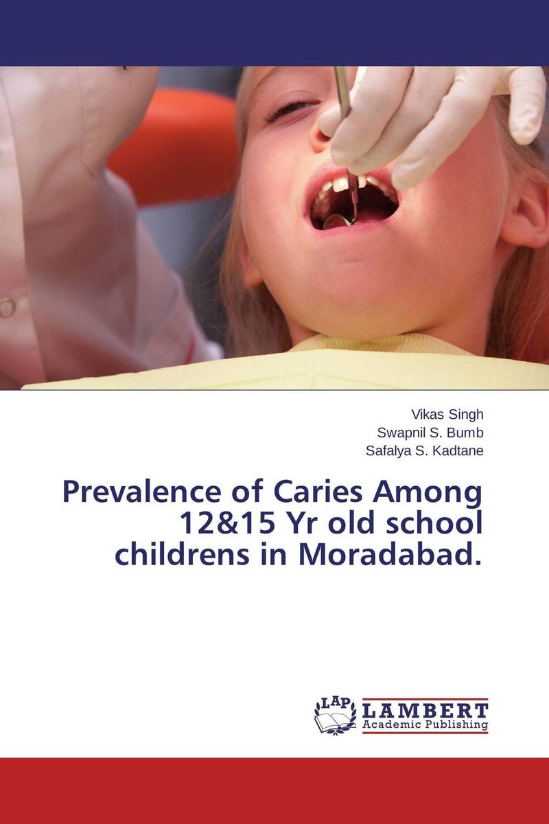 Prevalence of Caries Among 12&15 Yr old school childrens in Moradabad. dental caries and periodontal health in kenyan adolescents