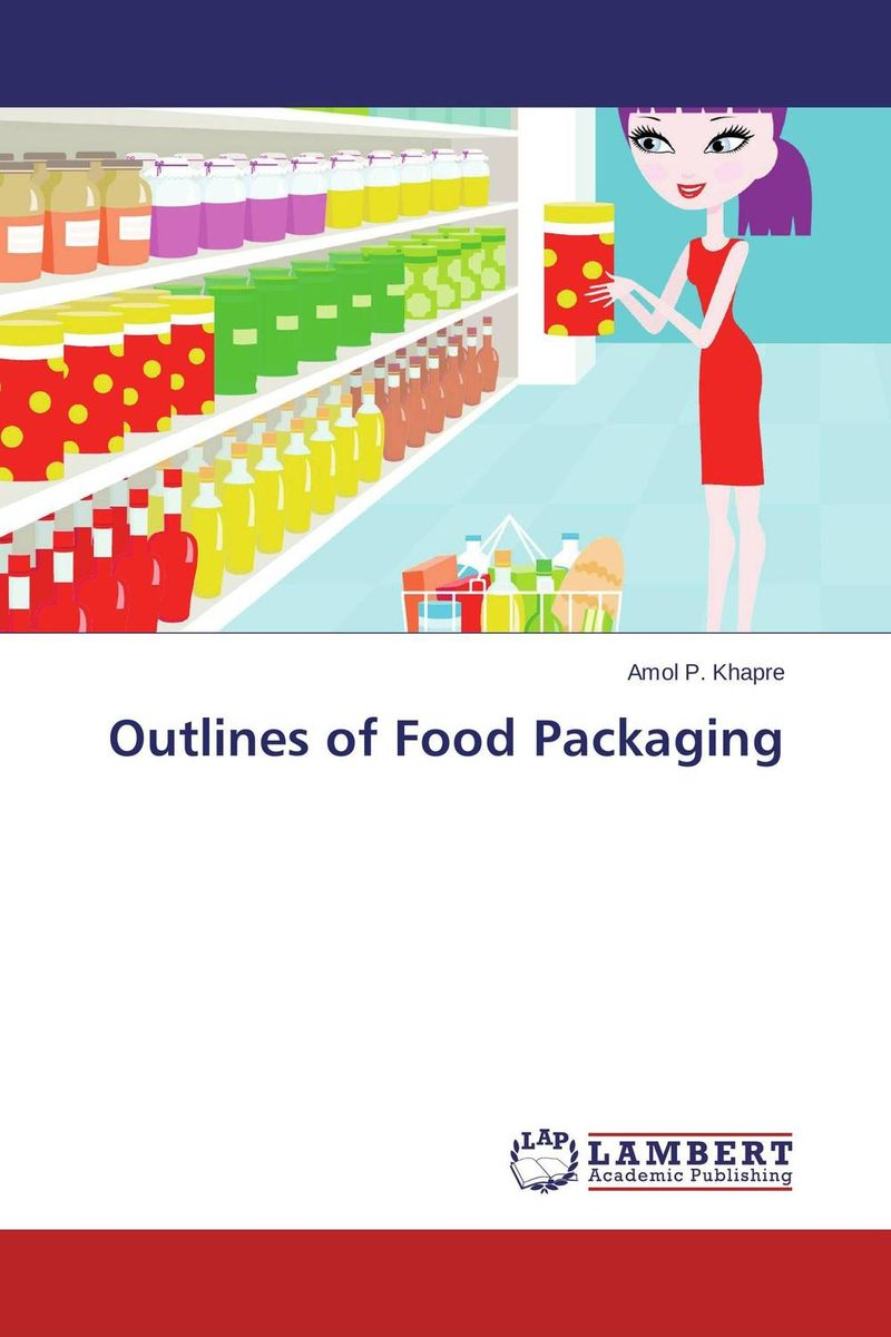 Outlines of Food Packaging packaging design successful packaging for specific customer groups