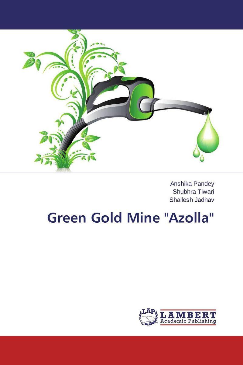 Green Gold Mine Azolla sadat khattab usama abdul raouf and tsutomu kodaki bio ethanol for future from woody biomass