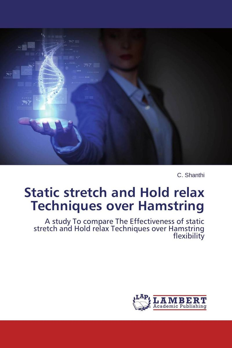 Static stretch and Hold relax Techniques over Hamstring static stretch and hold relax techniques over hamstring