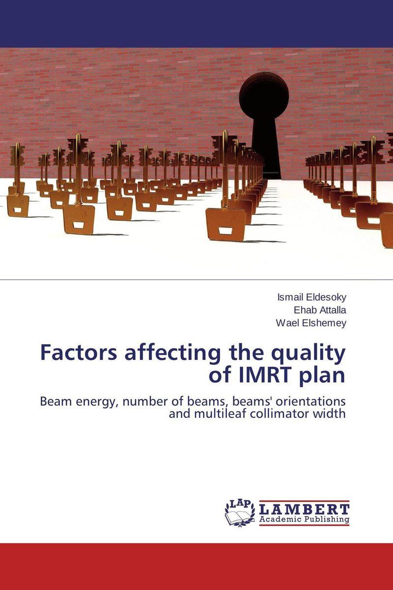 Factors affecting the quality of IMRT plan factors affecting quality of life of patients undergoing hemodialysis
