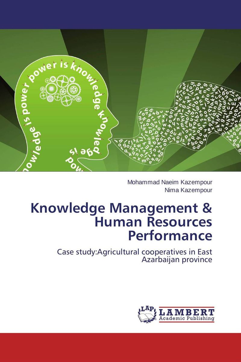 Knowledge Management & Human Resources Performance building value through human resources