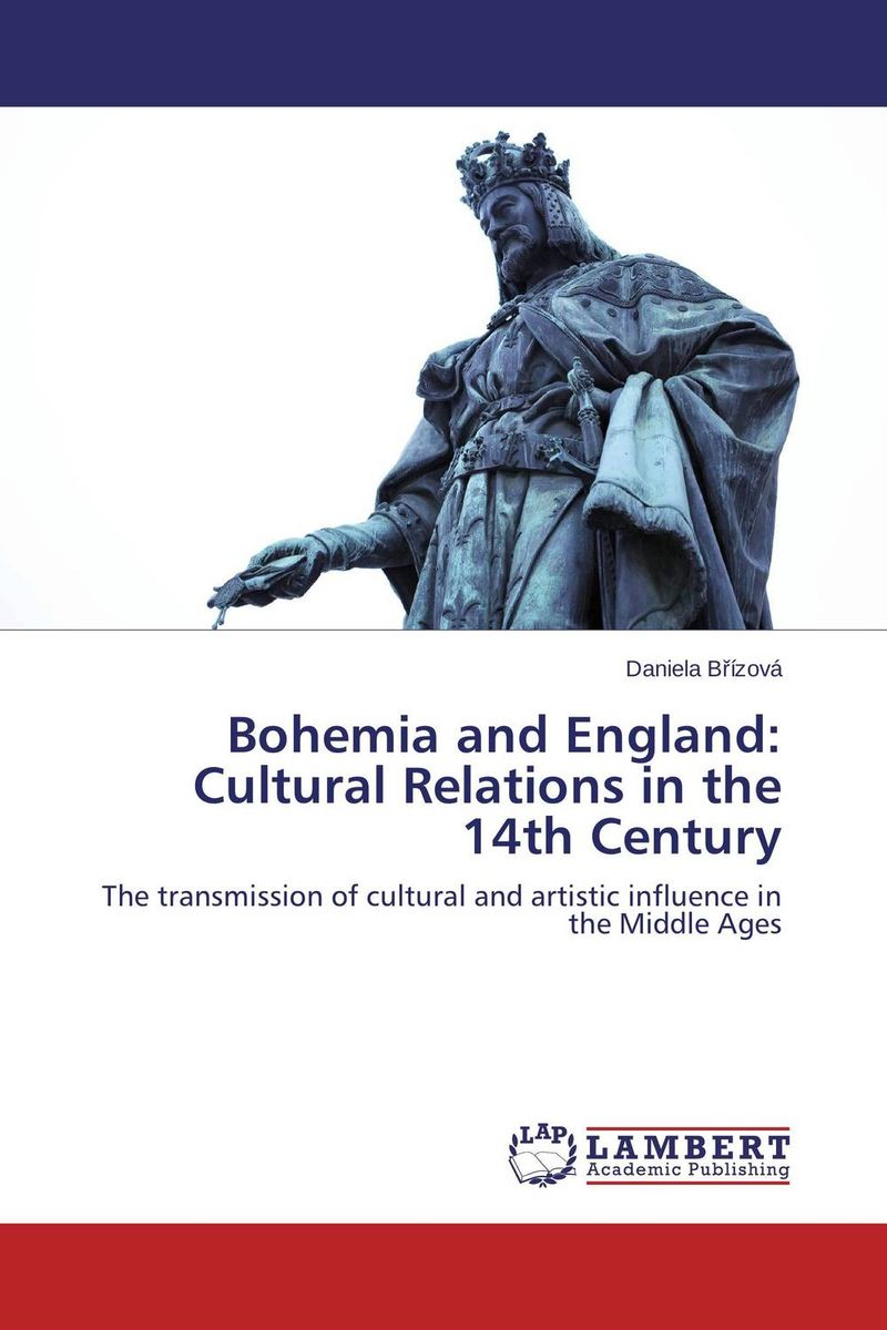 Bohemia and England: Cultural Relations in the 14th Century a scandal in bohemia level 3