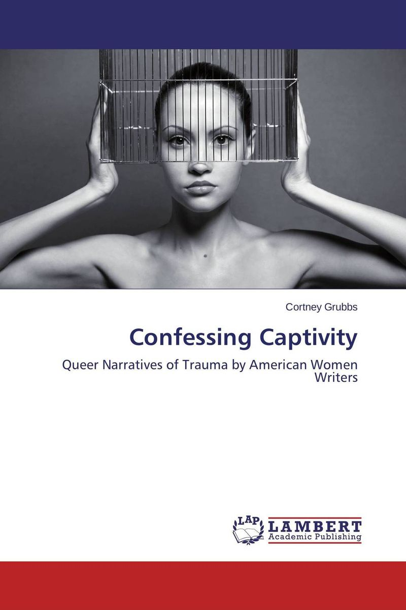 Confessing Captivity