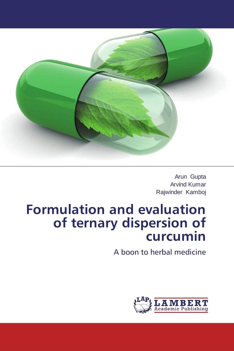 Formulation and evaluation of ternary dispersion of curcumin