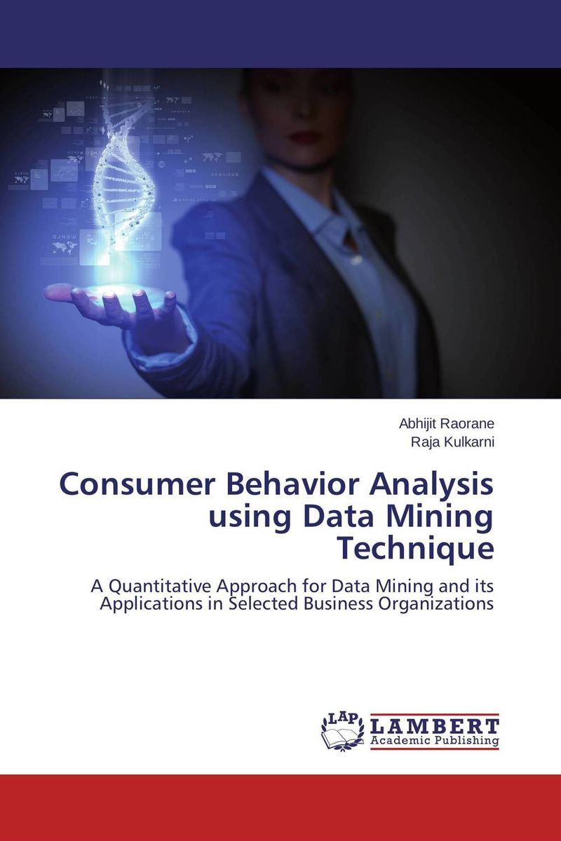 Consumer Behavior Analysis using Data Mining Technique chris colfer the land of stories 5 an author s odyssey