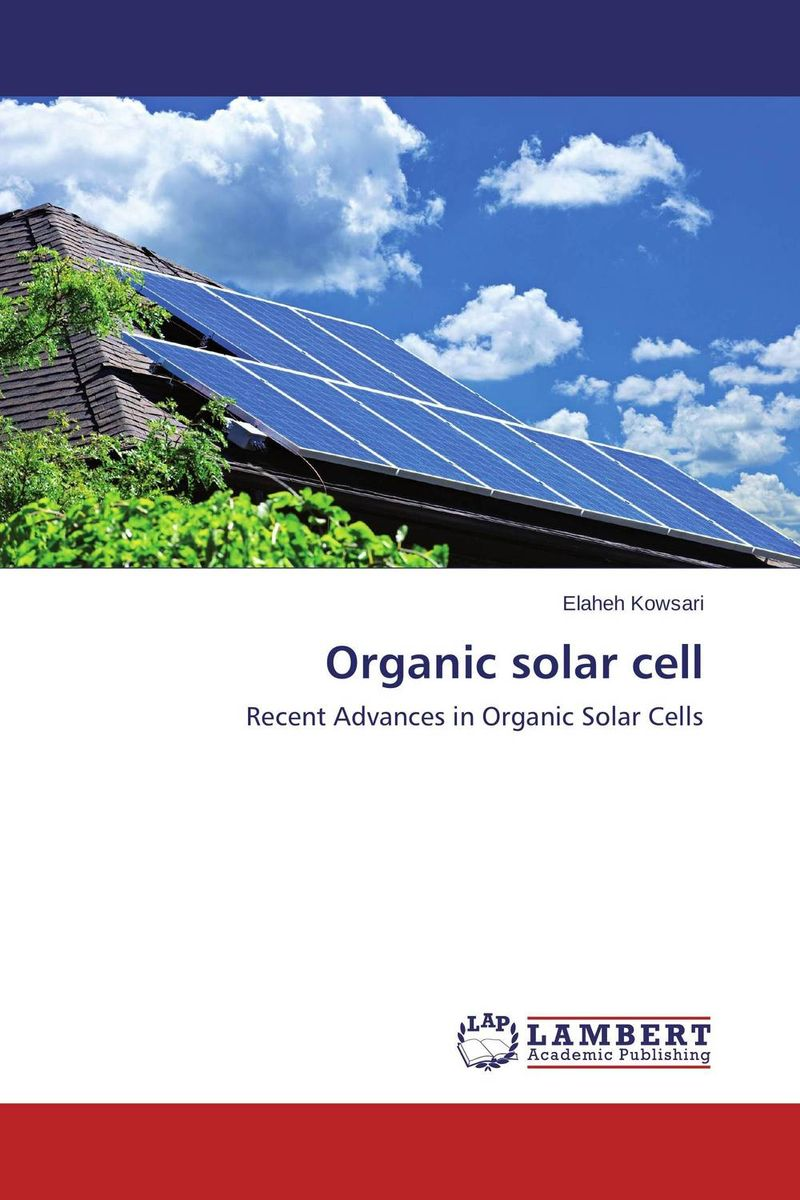 Organic solar cell dennis hall g boronic acids preparation and applications in organic synthesis medicine and materials