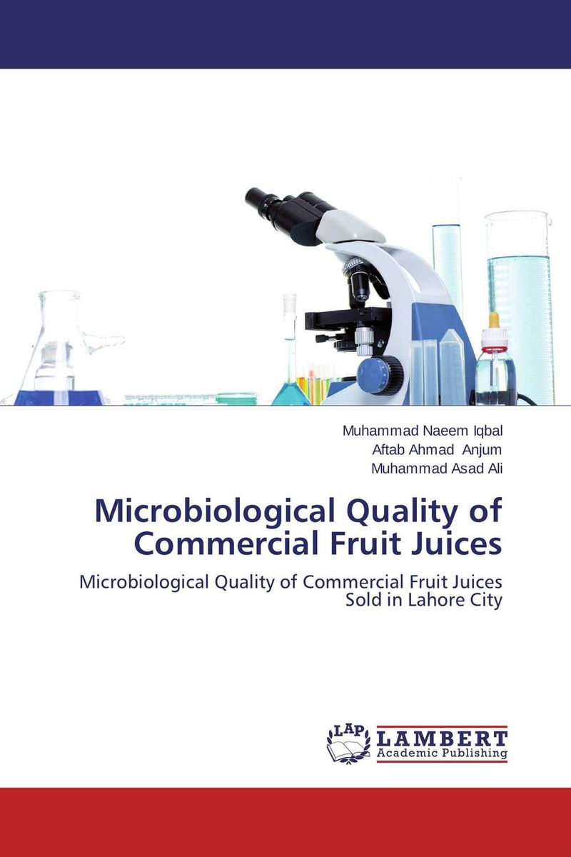 Microbiological Quality of Commercial Fruit Juices quality control and safety of fruit juices nectars and dairy products