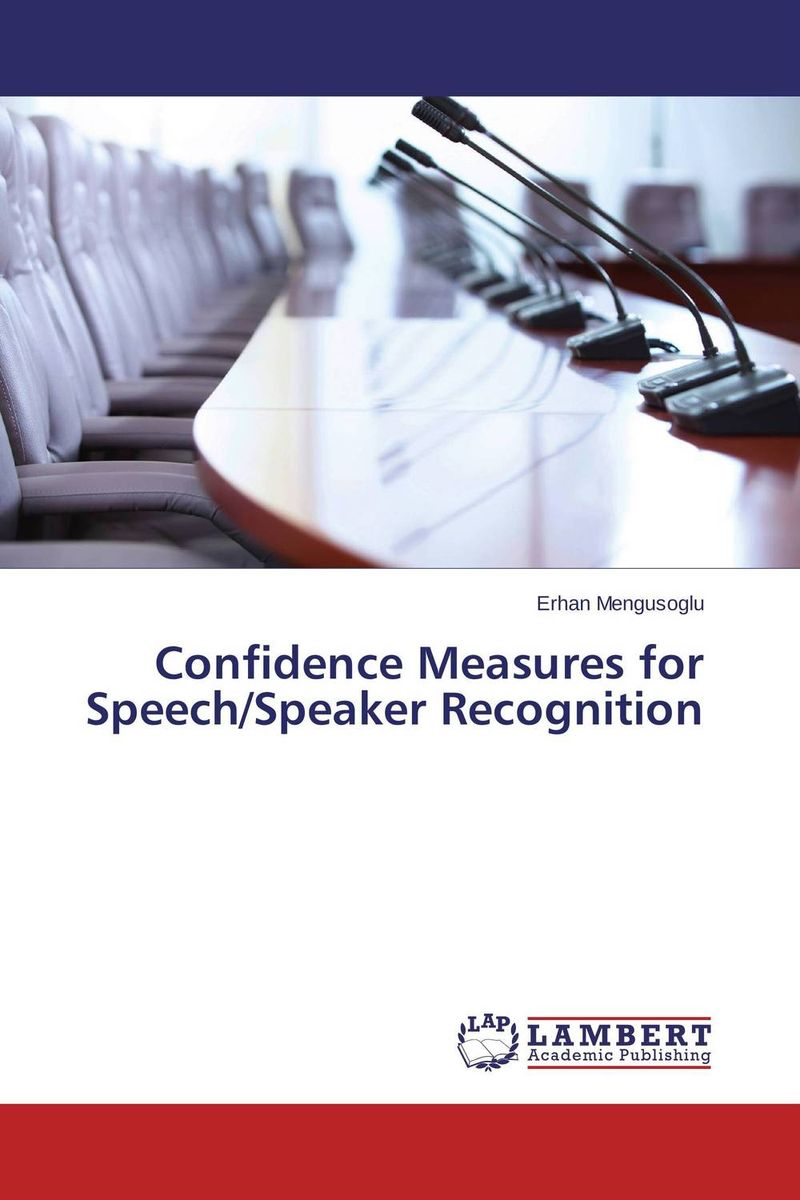 Confidence Measures for Speech/Speaker Recognition cerebral palsy speech recognition system