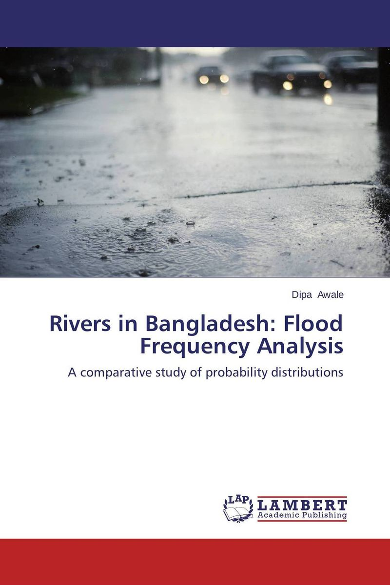 Rivers in Bangladesh: Flood Frequency Analysis administrative corruption in bangladesh a behavioural study