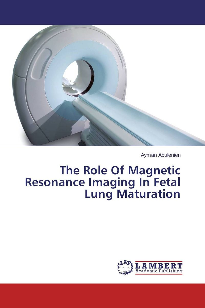 The Role Of Magnetic Resonance Imaging In Fetal Lung Maturation fatty liver imaging patterns and pitfalls