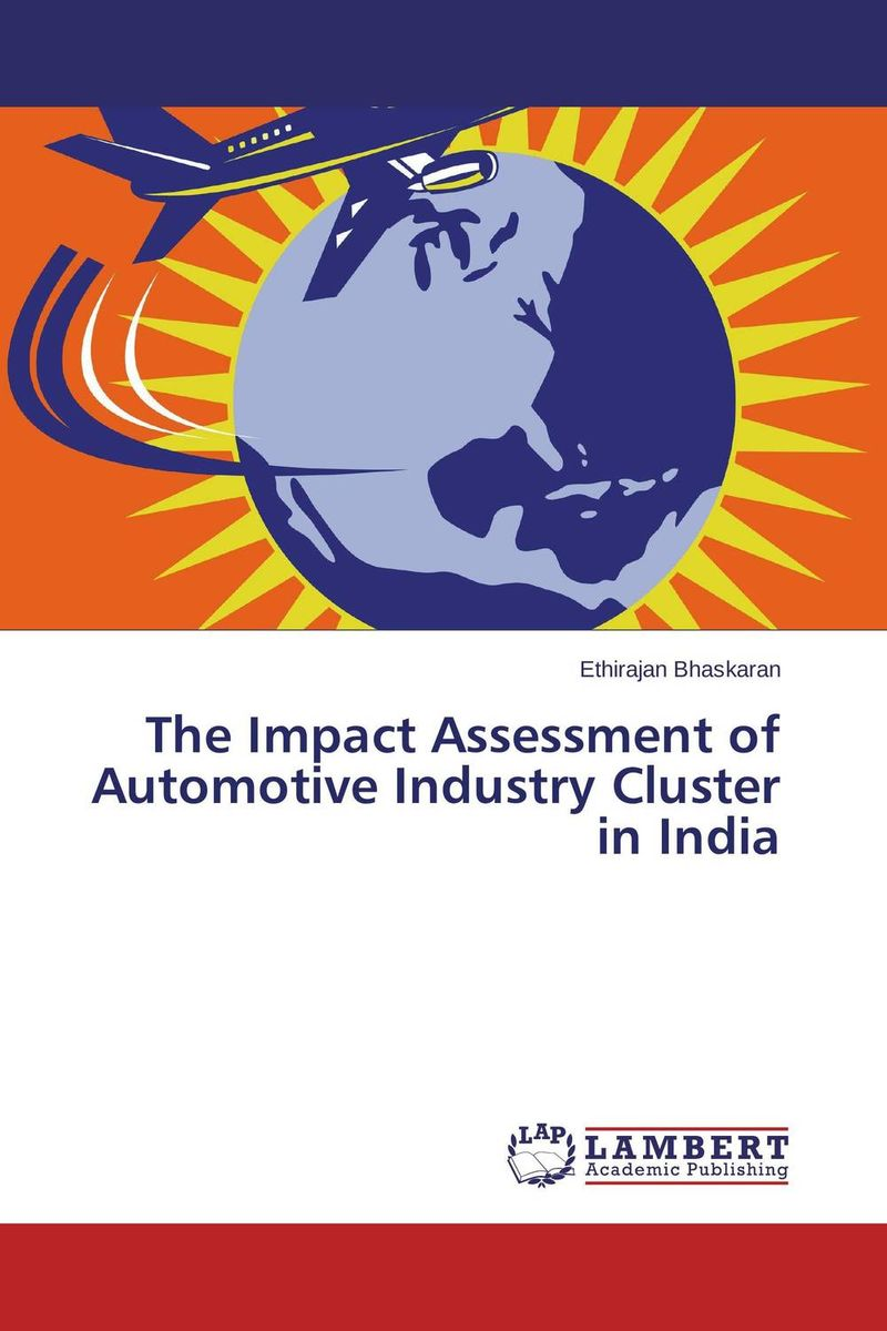 The Impact Assessment of Automotive Industry Cluster in India impact of globalization on production and export of turmeric in india