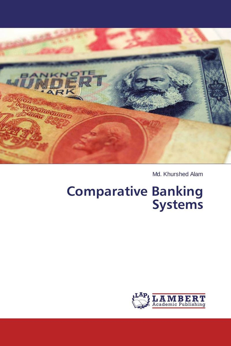 Comparative Banking Systems цены онлайн