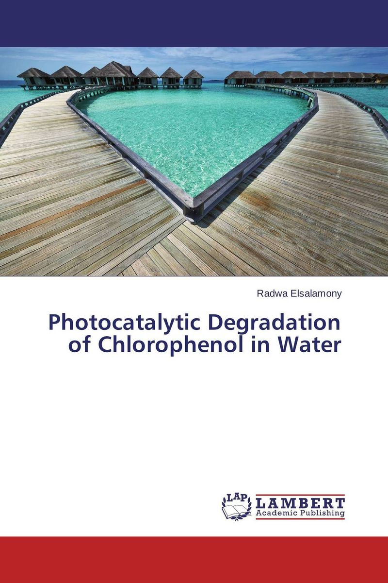 Photocatalytic Degradation of Chlorophenol in Water land degradation assessment using geospatial technique