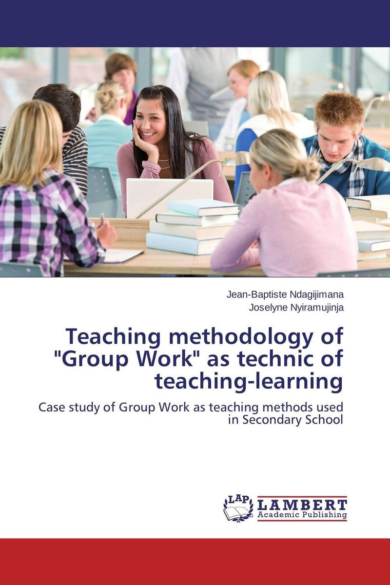Teaching methodology of Group Work as technic of teaching-learning work experience education for teachers