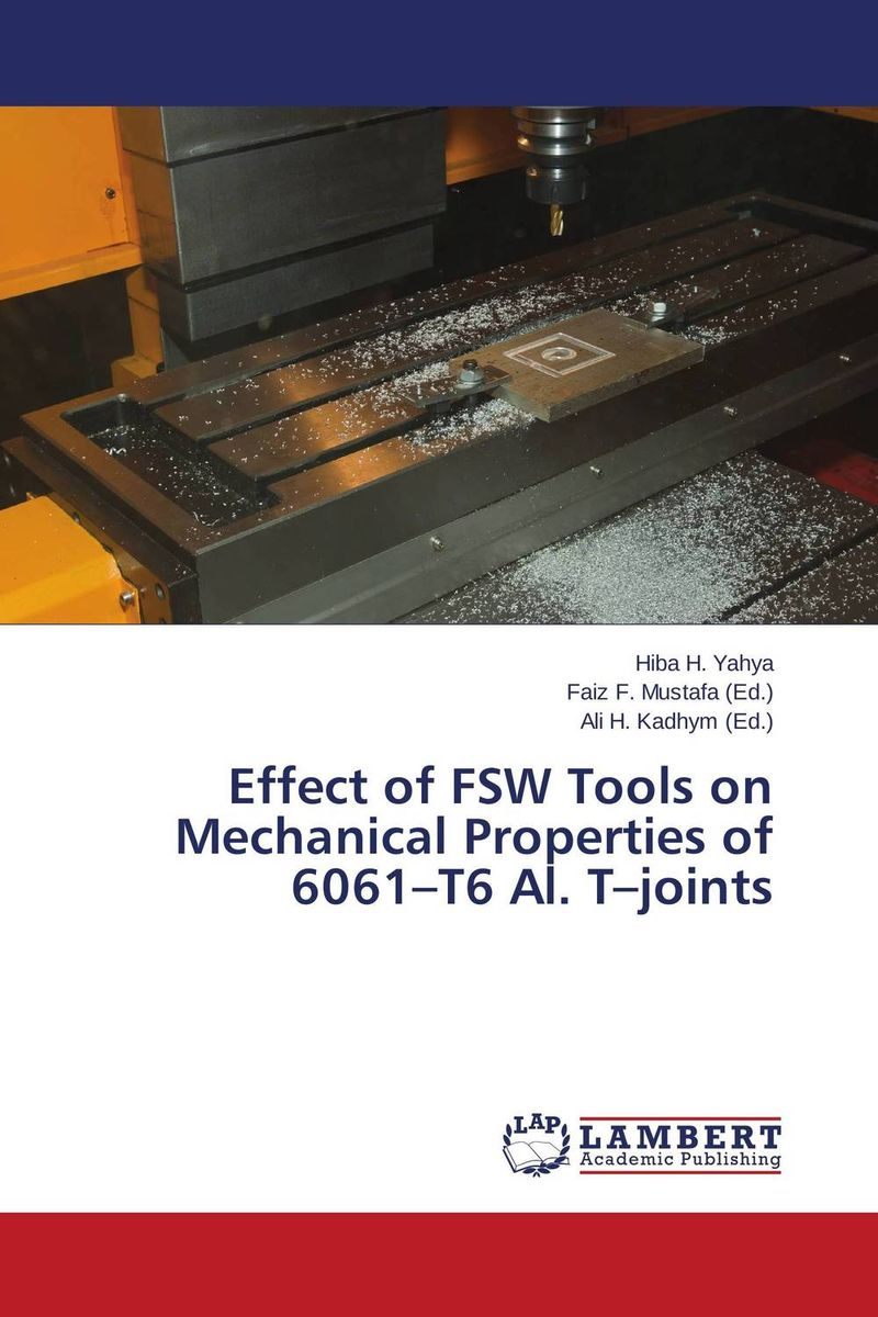 Effect of FSW Tools on Mechanical Properties of 6061–T6 Al. T–joints