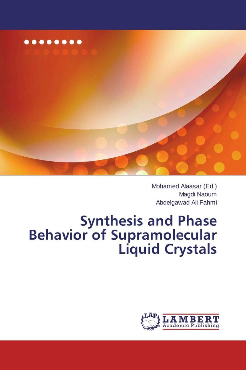 Synthesis and Phase Behavior of Supramolecular Liquid Crystals