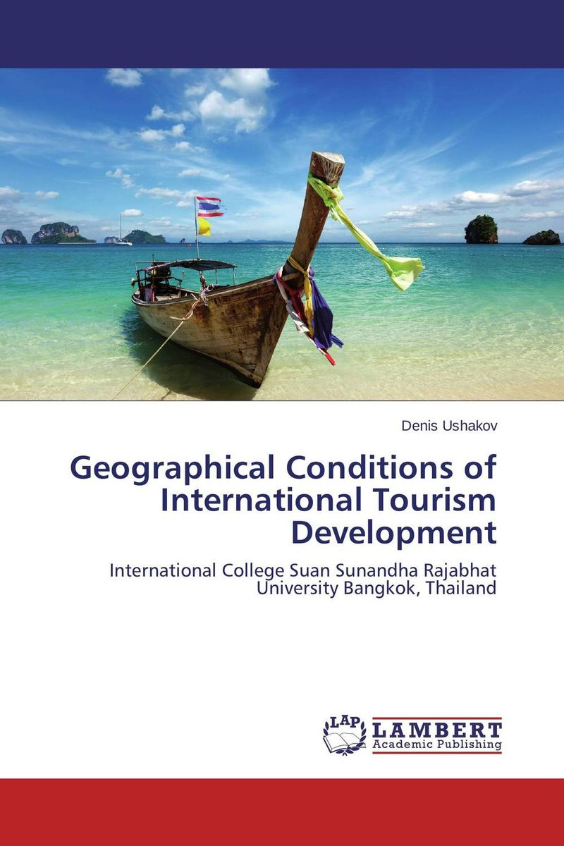 Geographical Conditions of International Tourism Development