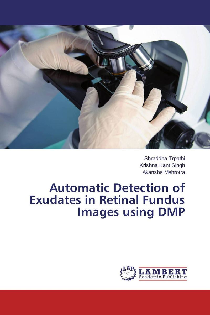 Automatic Detection of Exudates in Retinal Fundus Images using DMP advanced fundus of uterus examination and evaluation simulator fundus of uterus exam