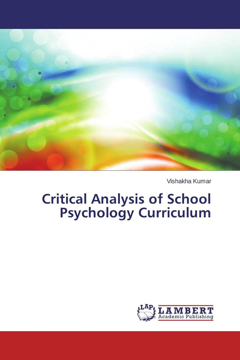 Critical Analysis of School Psychology Curriculum abnormal psychology 4e