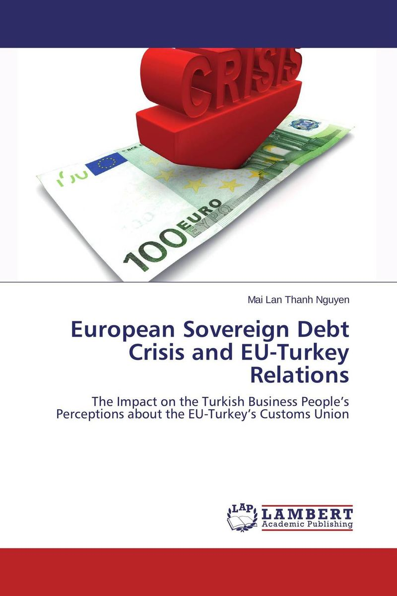 European Sovereign Debt Crisis and EU-Turkey Relations arcade ndoricimpa inflation output growth and their uncertainties in south africa empirical evidence from an asymmetric multivariate garch m model
