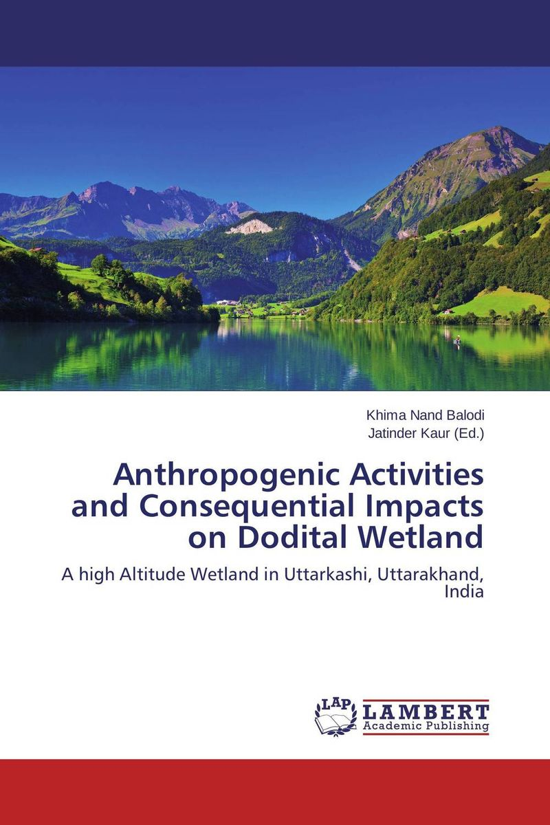 Anthropogenic Activities and Consequential Impacts on Dodital Wetland an economic analysis of the environmental impacts of livestock grazing