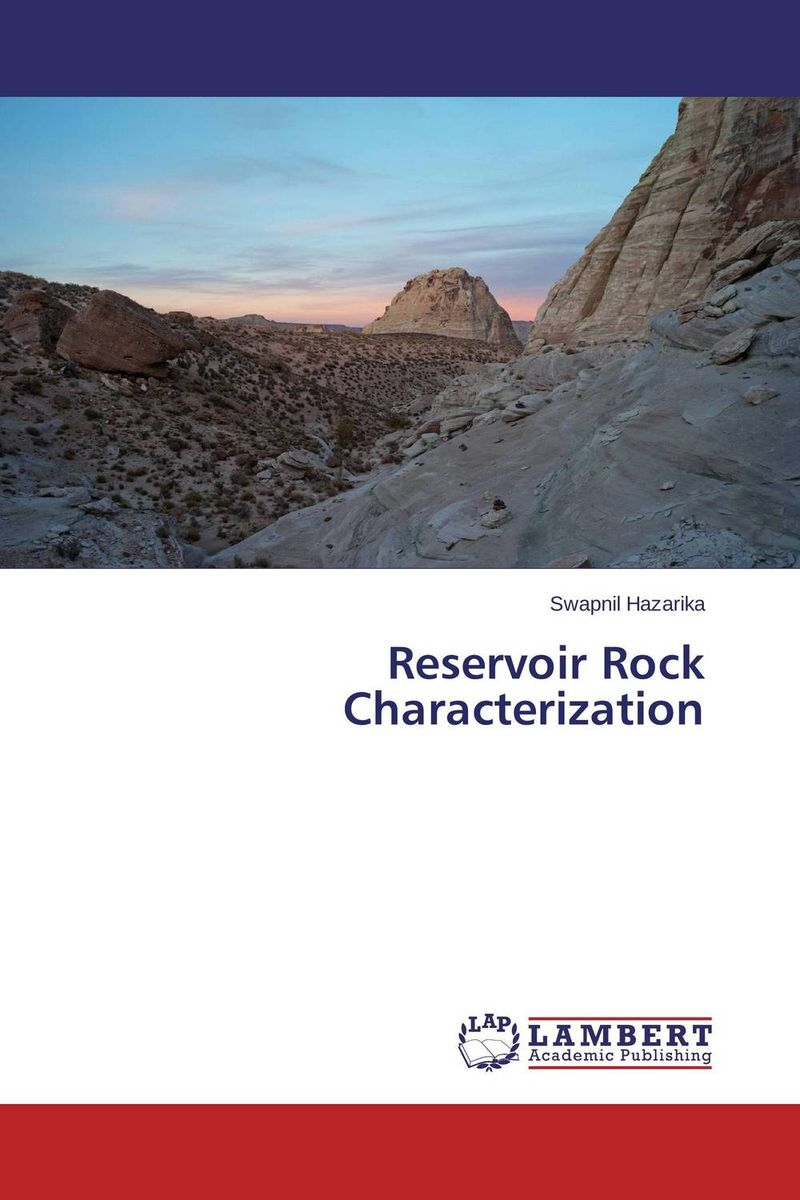 Reservoir Rock Characterization tarek ahmed working guide to reservoir rock properties and fluid flow