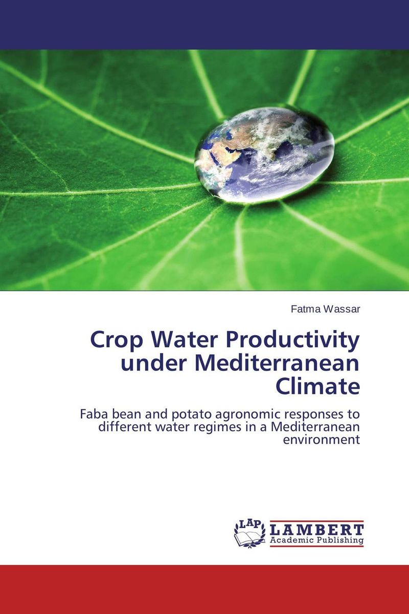 Crop Water Productivity under Mediterranean Climate bride of the water god v 3