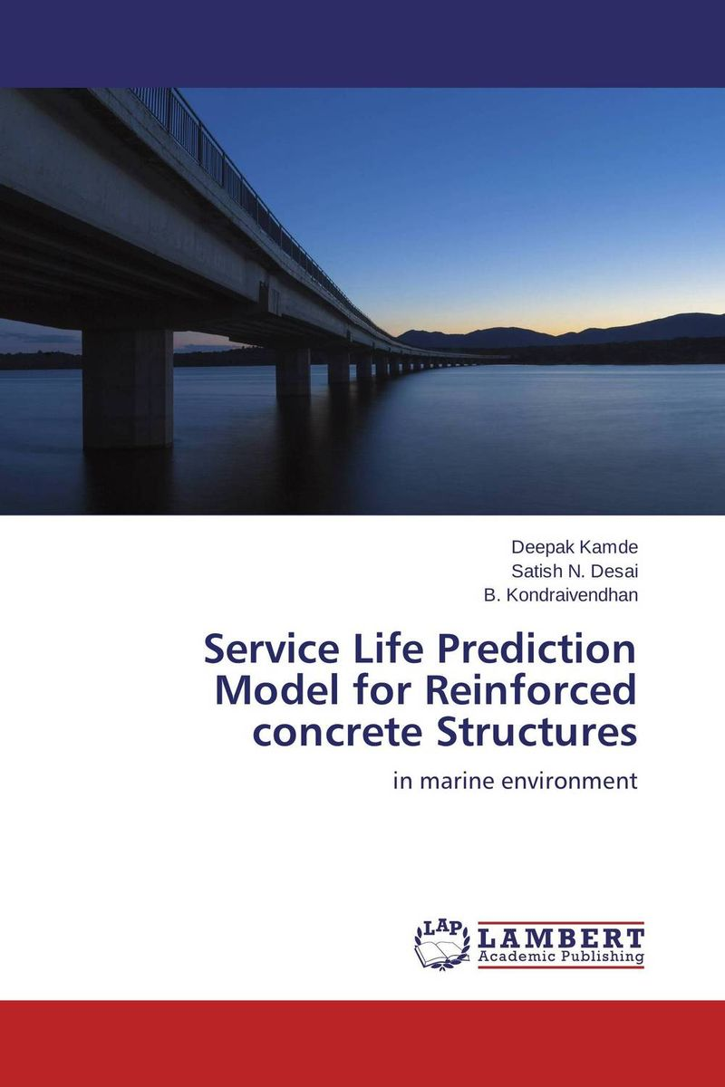 Service Life Prediction Model for Reinforced concrete Structures innovative design philosophy for reinforced concrete structures