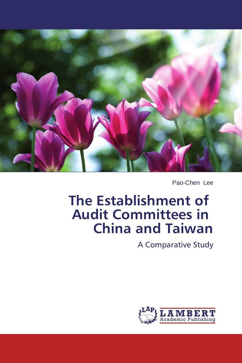 The Establishment of Audit Committees in China and Taiwan eu committees
