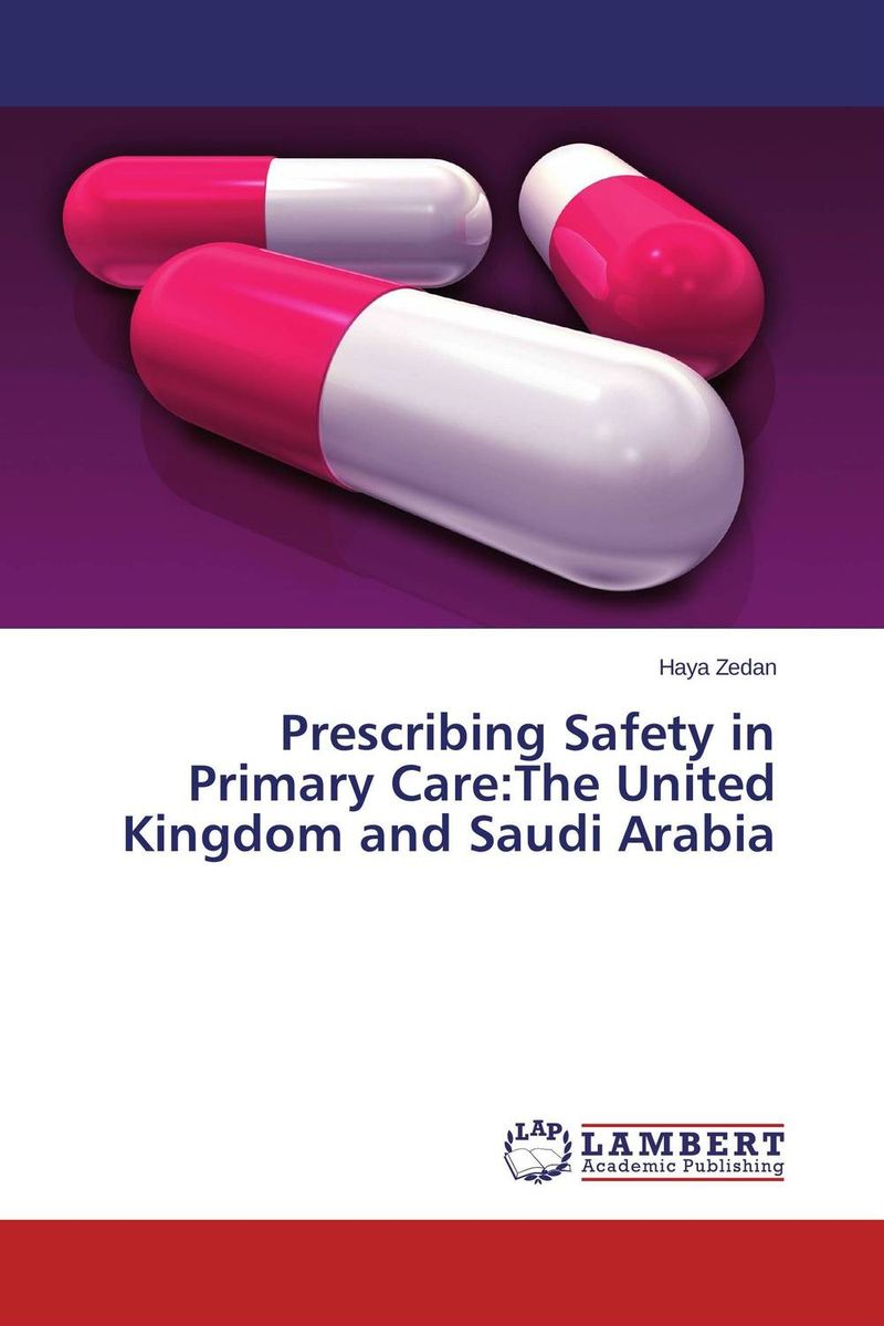 Prescribing Safety in Primary Care:The United Kingdom and Saudi Arabia the pcmad primary care mood and anxiety diagnoser