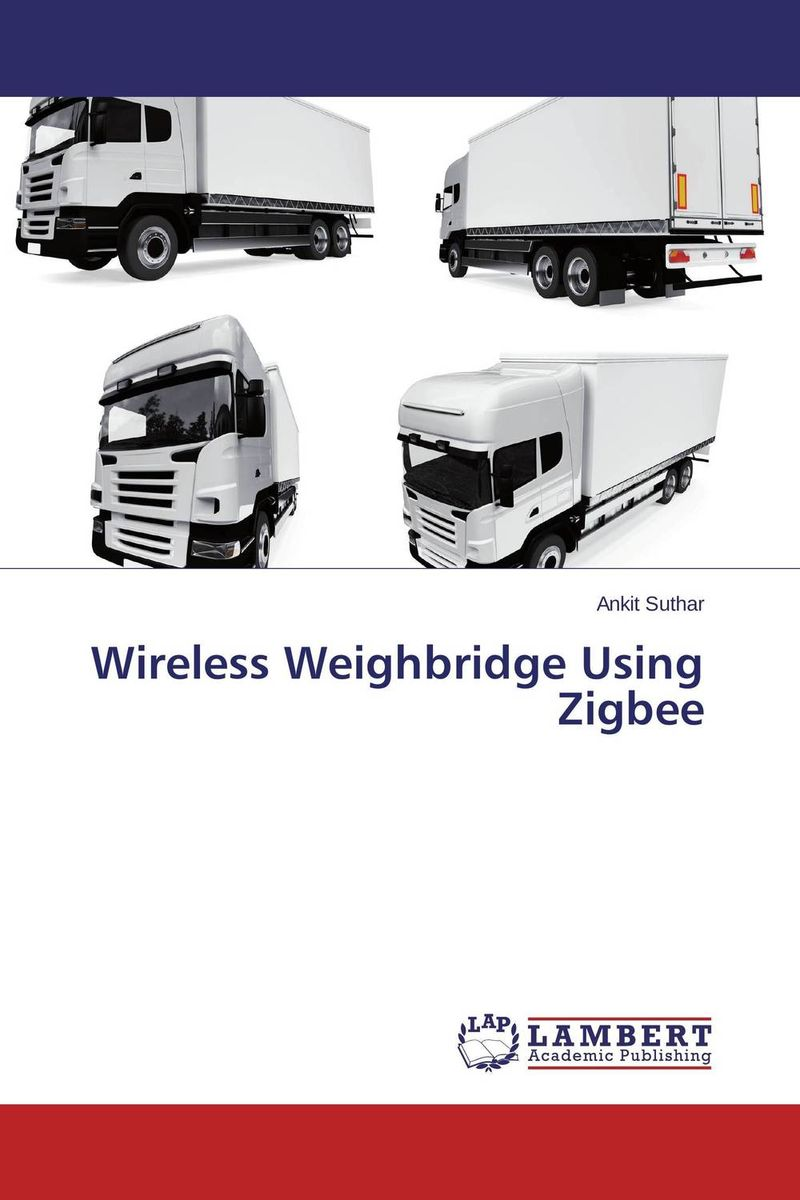 Wireless Weighbridge Using Zigbee vinod kumar adigopula rakesh kumar and sunny deol guzzarlapudi overlay design of low volume road using light weight deflectometer