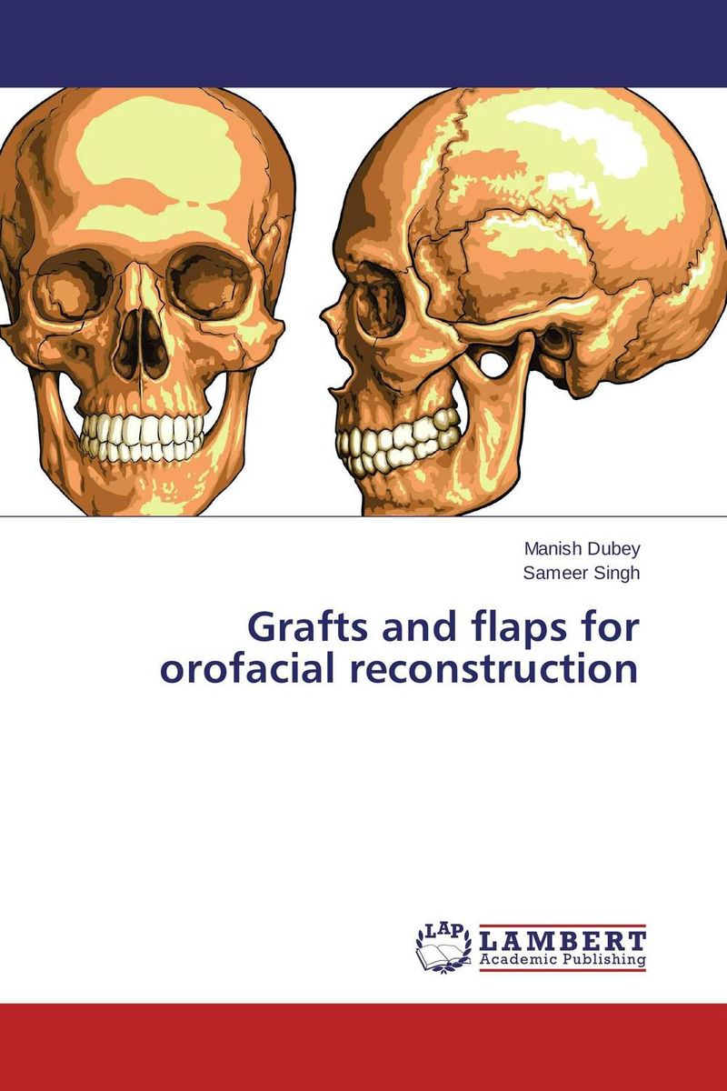 Grafts and flaps for orofacial reconstruction neuralgias of the orofacial region