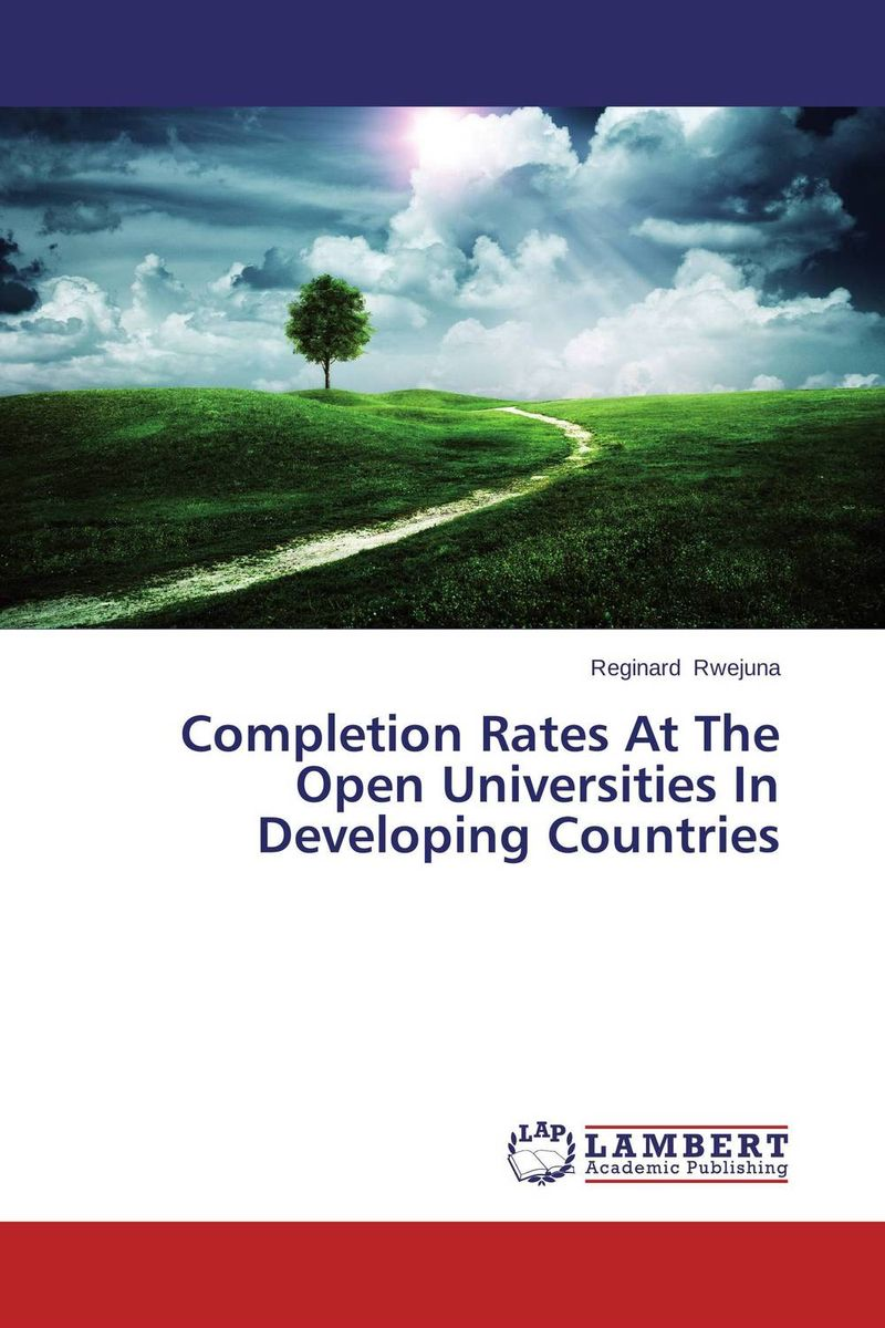 Completion Rates At The Open Universities In Developing Countries completion
