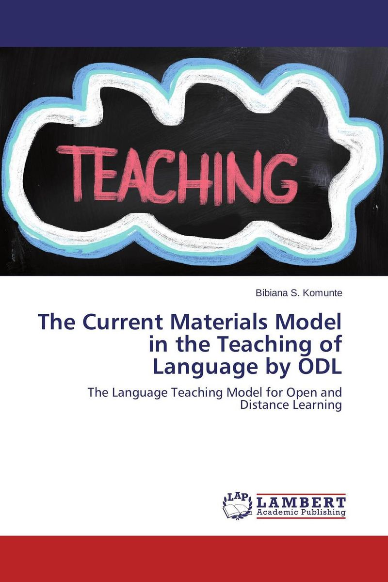 The Current Materials Model in the Teaching of Language by ODL distance language learning