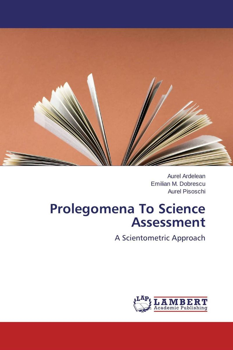 Prolegomena To Science Assessment сборник статей science and life proceedings of articles the international scientific conference czech republic karlovy vary – russia moscow 28–29 april 2016