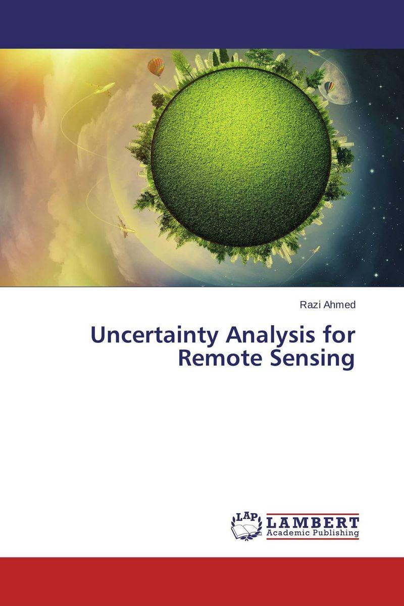 Uncertainty Analysis for Remote Sensing sadat khattab usama abdul raouf and tsutomu kodaki bio ethanol for future from woody biomass