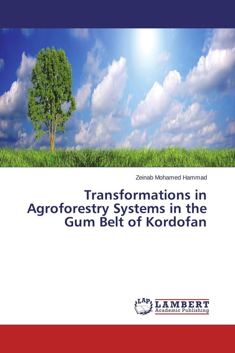 Transformations in Agroforestry Systems in the Gum Belt of Kordofan role of women in agroforestry practices management