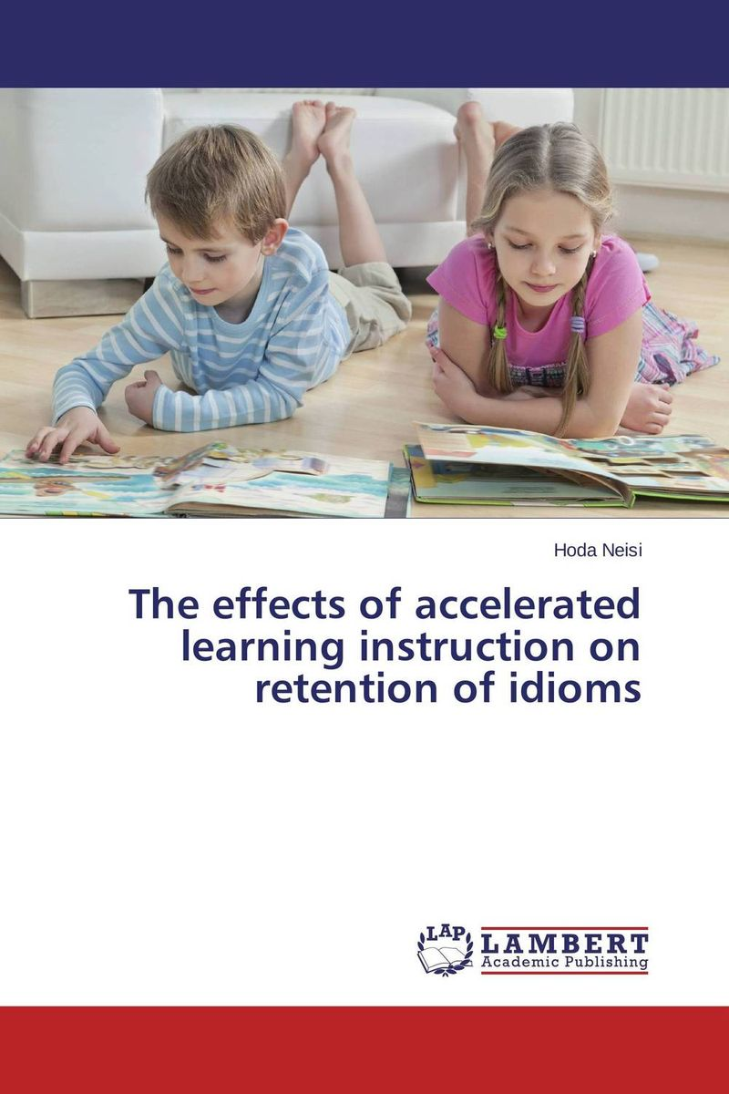 The effects of accelerated learning instruction on retention of idioms