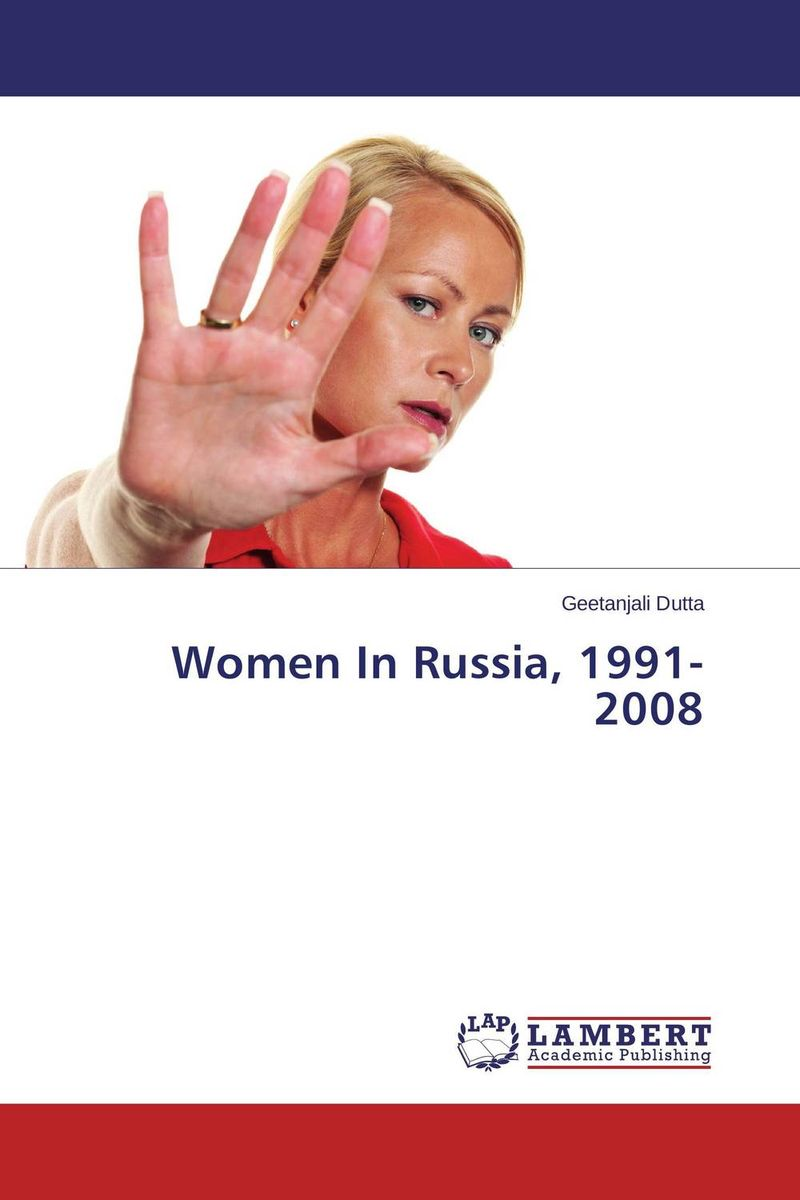 Women In Russia, 1991-2008 seeing things as they are