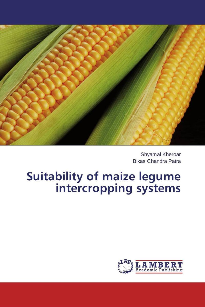 Suitability of maize legume intercropping systems land suitability evaluation for principal agricultural crops