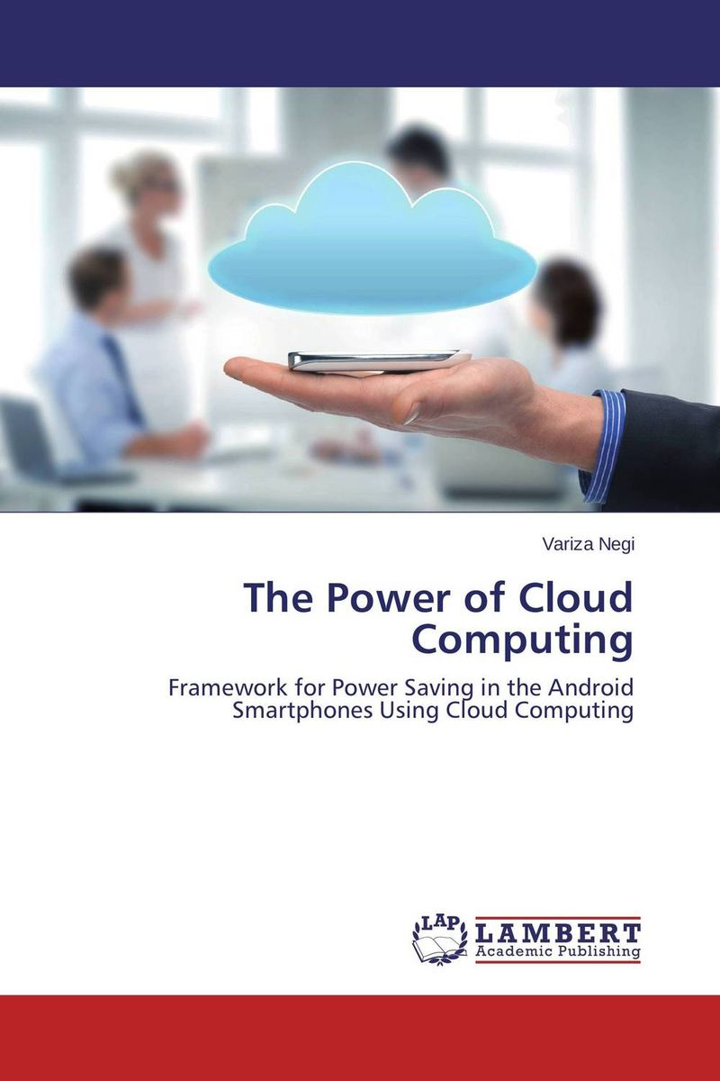 The Power of Cloud Computing дэвид хеффельфингер java ee 7 и сервер приложений glassfish 4