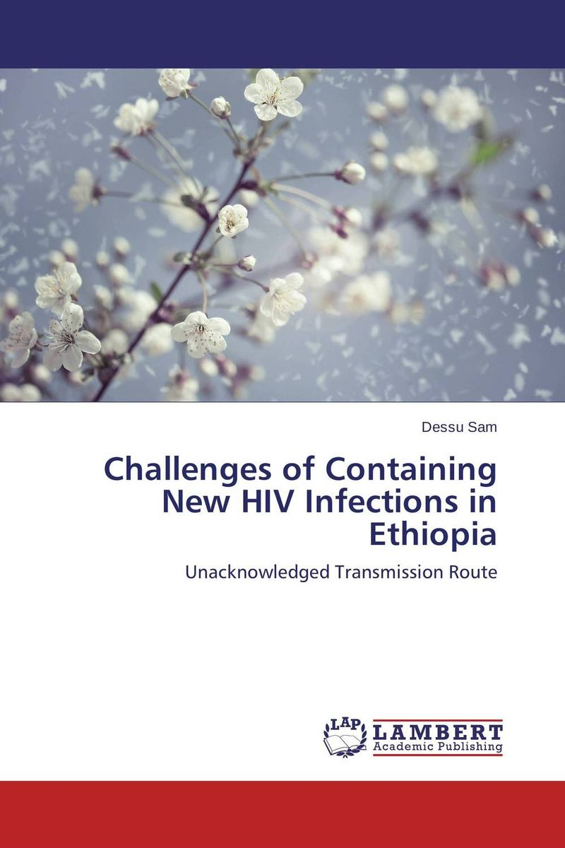 где купить Challenges of Containing New HIV Infections in Ethiopia по лучшей цене