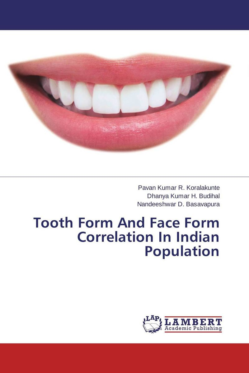 Tooth Form And Face Form Correlation In Indian Population esthetics in implant dentistry