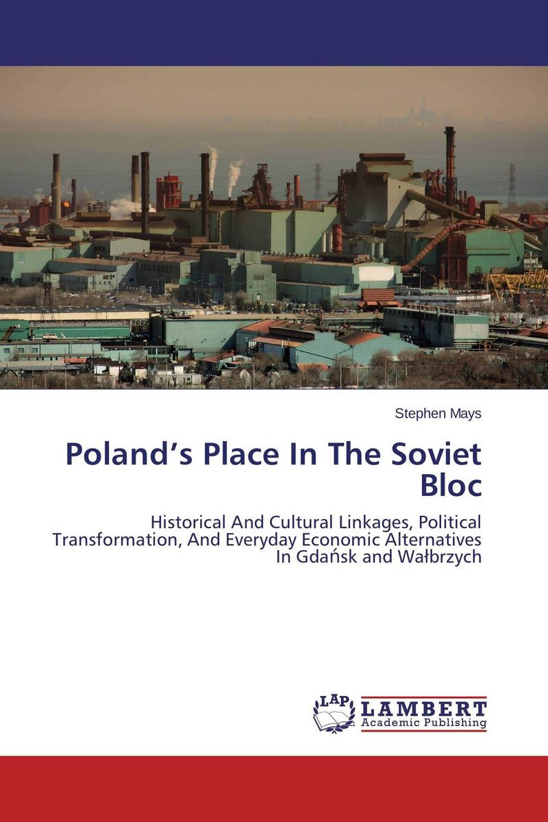 Poland's Place In The Soviet Bloc a study of the religio political thought of abdurrahman wahid