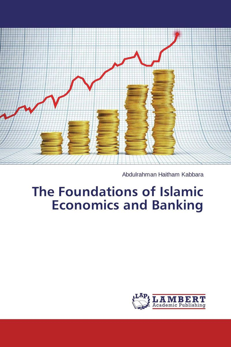 The Foundations of Islamic Economics and Banking azmi omar fundamentals of islamic money and capital markets