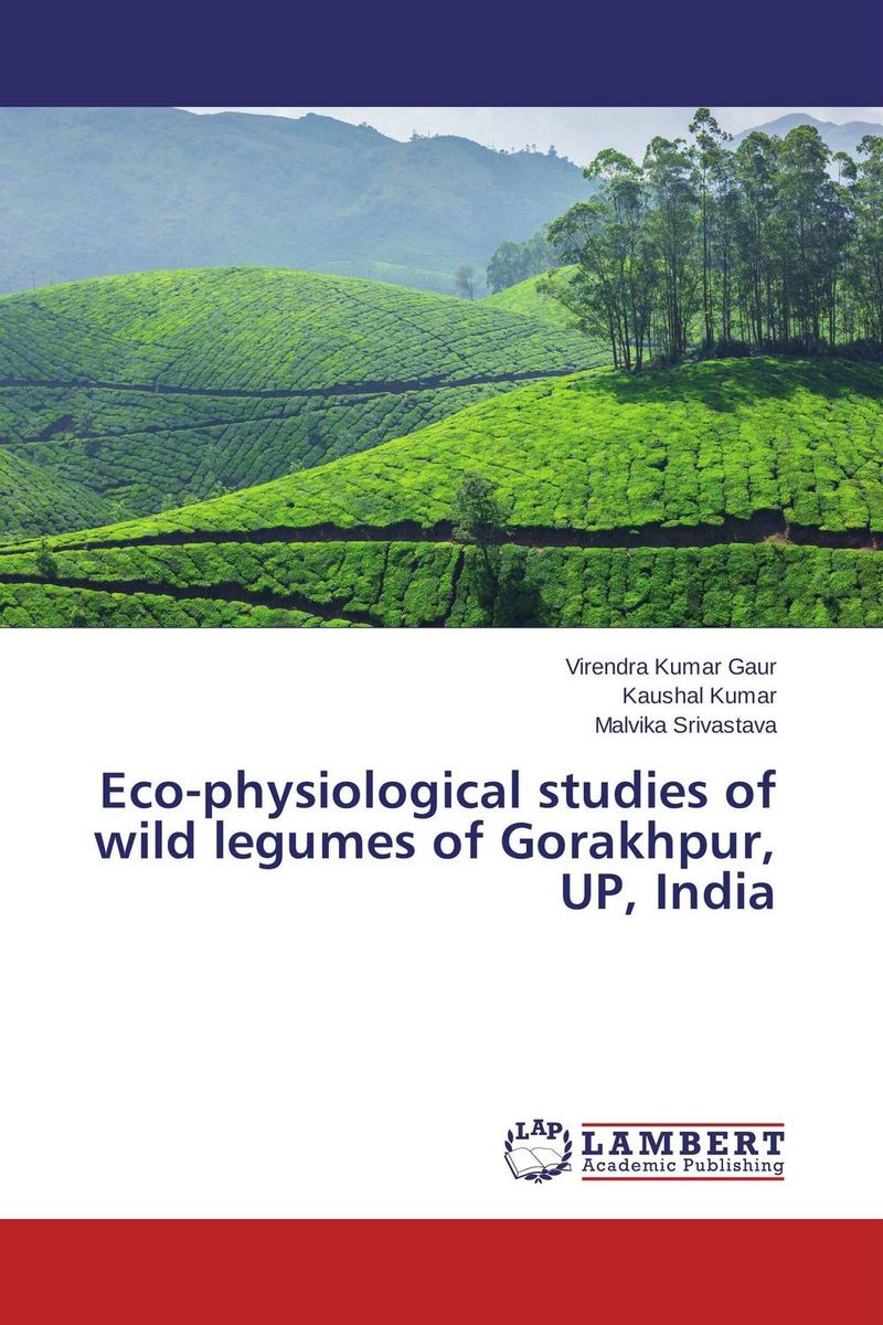 Eco-physiological studies of wild legumes of Gorakhpur, UP, India pastoralism and agriculture pennar basin india